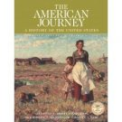 The American Journey Combined 3rd Edition by David Goldfield 0131825534