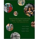 Traditions & Encounters A Brief Global History Volume I by Jerry Bentley 0073207020