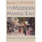 Sources in the History of the Modern Middle East by Akram Fouad Khater 0395980674