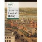 America's History 5th by James A. Henretta 0312398794
