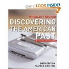 Discovering the American Past A Look at the Evidence 6th Vol 2 by Wheeler 0618522603