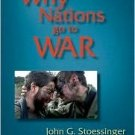 Why Nations Go to War 10th by John G. Stoessinger 0495097071