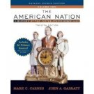 The American Nation: A History of the United States since 1865 12th Volume II by Carnes 0321426061