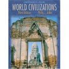 World Civilizations 3rd Chap 1-58 by Philip J. Adler 0534599222