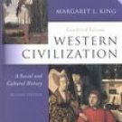 Western Civilization: A Social and Cultural History Combined 2nd Edition by King 0130450073