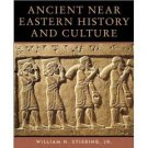 Ancient Near Eastern History and Culture by William H. Stiebing 032106674X
