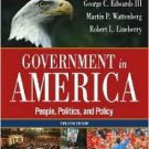 Government in America: People, Politics and Policy 12th by Edwards 0321292545
