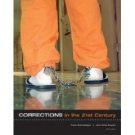 Corrections in the 21st Century 3rd by Frank Schmalleger 0073268682