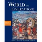 World Civilizations: Volume II: Since 1500 4th by Philip J. Adler 0534599354