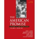 The American Promise: A History of the United States 3rd Vol C by Roark 0312449550