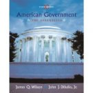 American Government: The Essentials 10th by James Q. Wilson 0618562451