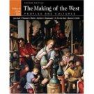 The Making of the West: Peoples and Cultures 2nd by Lynn Hunt 0312417683