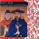 East Asia: Complete by Patricia Buckley Ebrey 0618133844