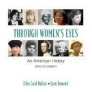 Through Women's Eyes: An American History with Documents by DuBois 0312247311