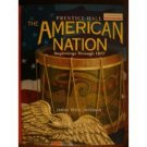 The American Nation: Beginnings Through 1877 by Davidson 0130588482