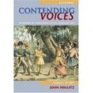 Contending Voices Biographical Explorations of the American Past 2nd Vol I byHollitz 0618660879