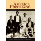America Firsthand: Volume One: Readings from Settlement to Reconstruction 7th by Marcus 0312446454