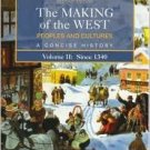 The Making of the West: Peoples and Cultures 2nd Vol II: Since 1340 by Hunt 0312439466
