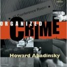 Organized Crime 7th by Howard Abadinsky 0534551580