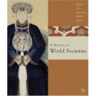 A History of World Societies, Complete 7th by John McKay 0618610936