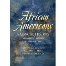 African Americans: A Concise History 2nd by Hine 0131925830