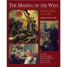 The Making of the West Peoples and Cultures Vol 2 Since 1560 by Hunt 0312183682