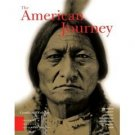 The American Journey: A History of the United States 3rd by Goldfield 0131500937