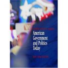 American Government and Politics Today 2005-2006 12th by Steffen W. Schmidt 0534631622
