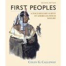 First Peoples: A Documentary Survey of American Indian History 2nd by Calloway 0312398891