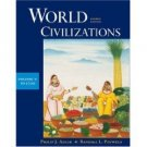 World Civilizations Vol. 1 To 1700 4th Edition by Adler 0534599346