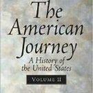 American Journey: A History of the United States by Goldfield 0131920995