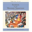 Sources of the Western Tradition, 6th Vol. 2 by Marvin Perry 0618473874