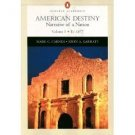 American Destiny, Vol. 1: Narrative of a Nation, Chapters 1-16 by Mark C. Carnes 0321103998