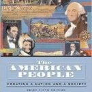 American People: Creating a Nation and a Society: 5th Vol 1 to 1877 by Nash 032131641X