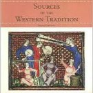 Sources of the Western Tradition 6th Vol. 1 by Joseph R. Peden 0618473866