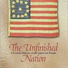 The Unfinished Nation: A Concise History of the American People 4th by Brinkley 0072565624