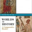 Worlds of History A Comparitive Reader Vol One To 1550 by Reilly 0312402015