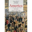 America: A Concise History 3rd Ed. Vol 2: Since 1865 by Henretta 0312416415