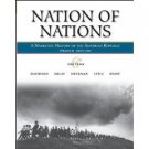 Nation of Nations 6th Ed. Vol 2: Since 1865 by James Davidson 0073330167