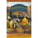 America: A Narrative History 7th Ed. Vol 2 by David Shi 0393927334