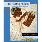 The Human Record: Sources of Global History, Vol. 1: To 1700 5th Ed. by Andrea 0618370404