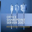 Microsoft® Office SharePoint® Server 2007 Administrator's Companion by English 0735622825