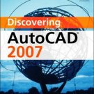 Discovering AutoCAD 2007 by Mark Dix 0131753150