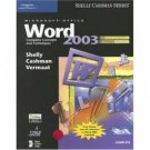 Microsoft Office Word 2003: Complete Concepts and Techniques 2nd by Shelly 1418843563