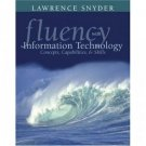 Fluency with Information Technology: Skills, Concepts, and Capabilities by Snyder 0201754916