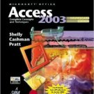 Microsoft Office Access 2003: Complete Concepts and Techniques 2nd by Gary B. Shelly 1418843628