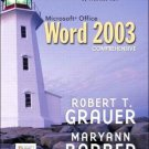 Microsoft Office Word 2003, Comprehensive by Grauer 013143490X