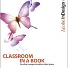 Adobe InDesign CS2 Classroom in a Book by Adobe Creative Team 0321321855
