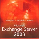 Microsoft Exchange Server 2003 Unleashed by Rand Morimoto 0672325810