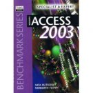 Microsoft Access 2003: Specialist and Expert Certification by Nita Hewitt Rutkosky 0763820458
